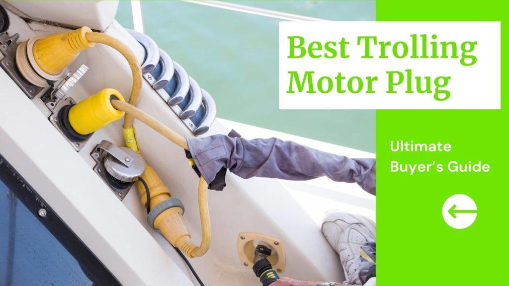 Best Trolling Motor Plug Blog Thumbnail