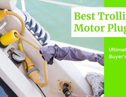 7 Best Trolling Motor Plugs Buyer's Guide (2021)