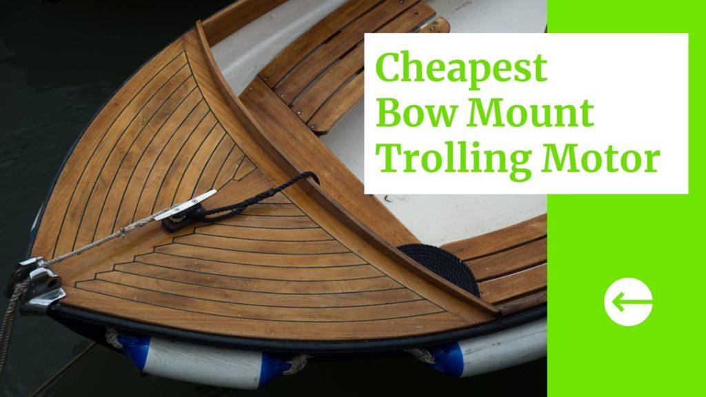 Cheapest Bow Mount Trolling Motor Blog Banner
