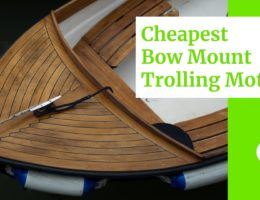 3 Cheapest Bow Mount Trolling Motor (2021)