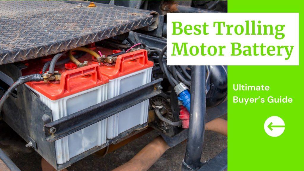 Best Trolling Motor Battery Blog Thumbnail