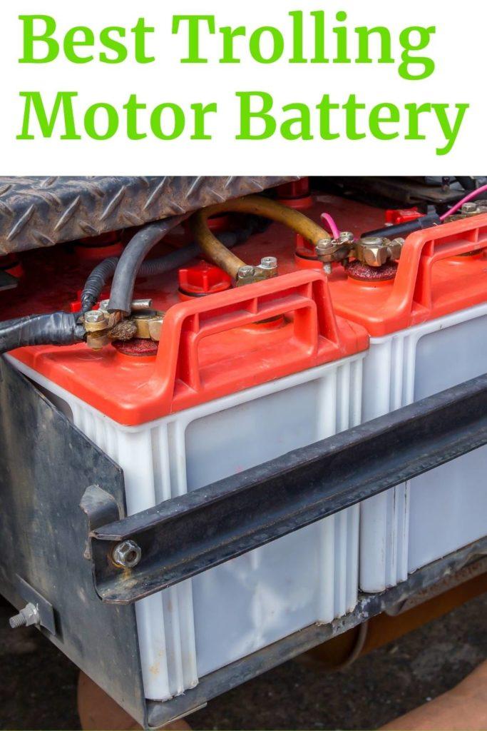 Best Trolling Motor Battery Blog Pin