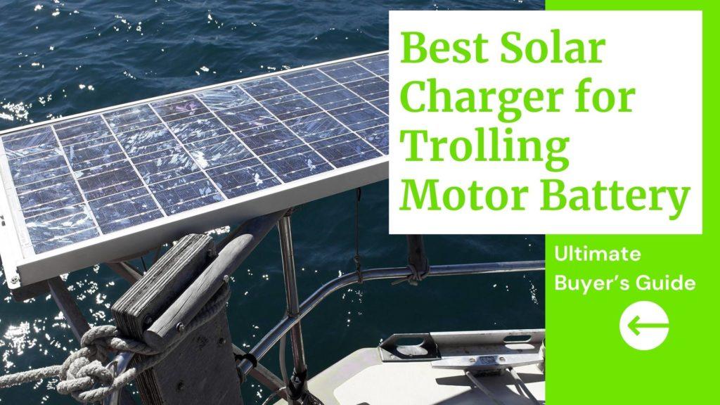 Best Solar Charger for Trolling Motor Battery Blog Thumbnail
