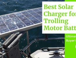 5 Best Solar Charger for Trolling Motor Battery (2021)
