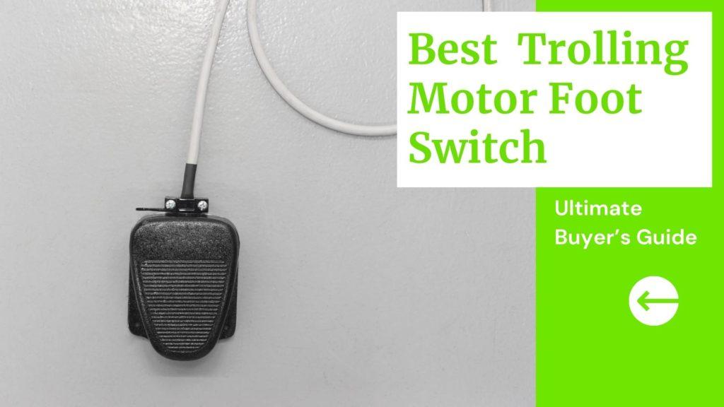 Best Trolling Motor Foot Switch Blog Banner