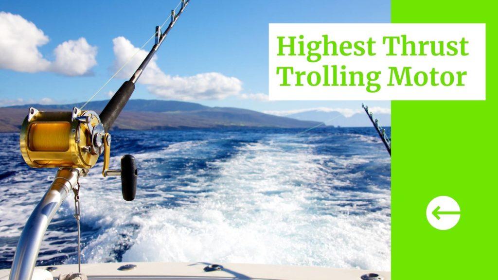 3 Highest Thrust Trolling Motor Blog Banner
